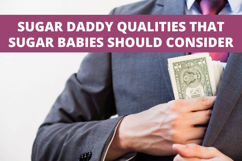 What To Look For In A Sugar Daddy